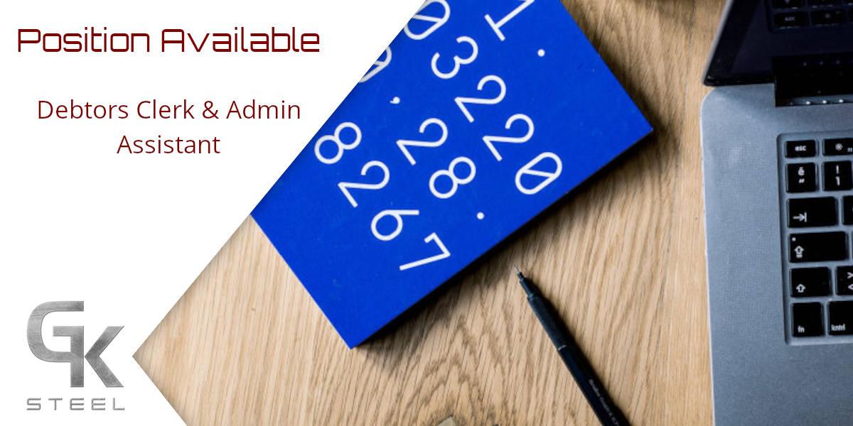 Debtors Clerk & Admin Assistant